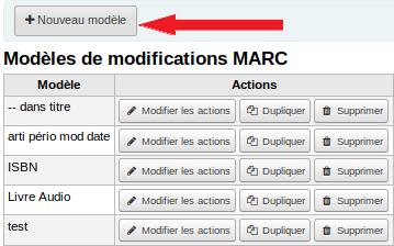 Créer un modèle de modification MARC | Solutions inLibro inc.