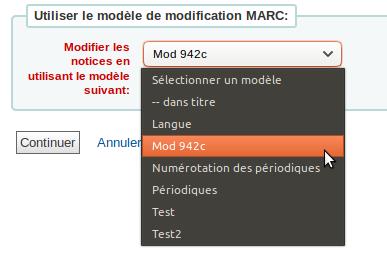menu déroulant du choix de modèle de modifications MARC