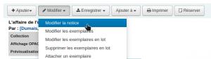 Capture d'écran montrant la localisation du bouton Modifier et le choix Modifier la notice