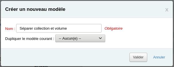 Fenêtre Créer un nouveau modèle avec le nom Séparer collection et volume